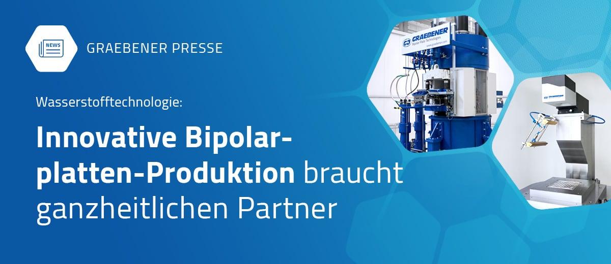 Innovative Bipolarplatten-Produktion benötigt ganzheitliche Partner